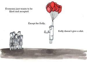 be more like Kelly